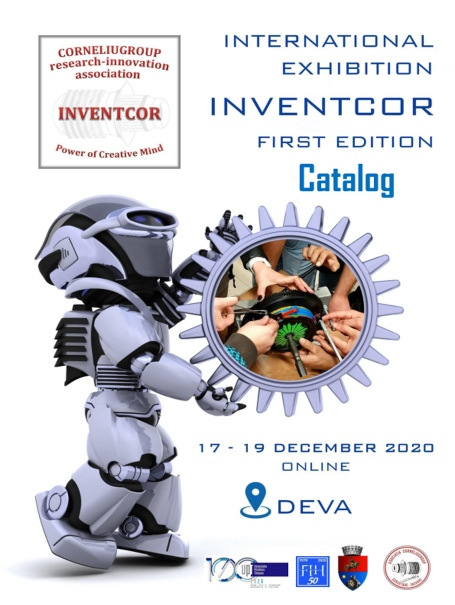 International Exibition INVENTCOR, ediția I, 17-19 decembrie 2020, on-line la Deva